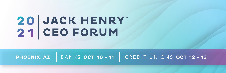 2021 Jack Henry CEO Forum
